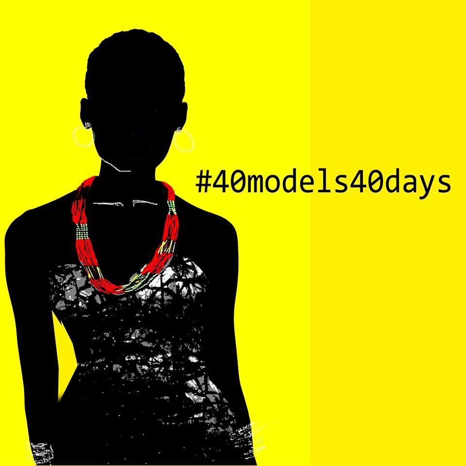 40 MODELS, 40 DAYS 2016